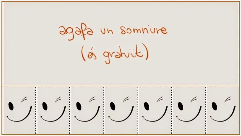 Agafa un somriure (és gratuït)