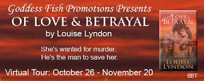 Excerpt: Of Love and Betrayal by Louise Lyndon (PLUS Giveaway)