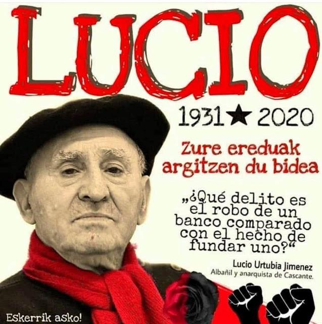 Lucio Urtubia, que la tierra te sea leve compañero