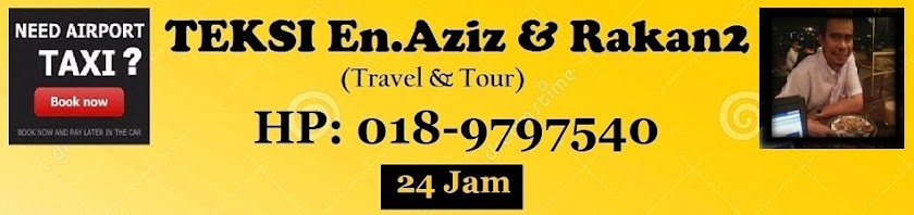 TEKSI En.Aziz & Rakan2 ke KLIA KLIA2 - 018-9797540  MPV & Bajet - Innova Exora Persona