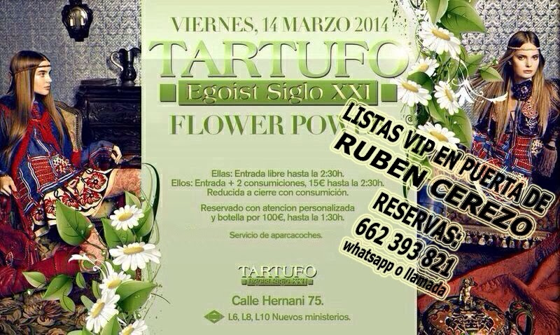 LISTAS TARTUFO CLUB: VIERNES 14 DE MARZO  -  FLOWER POWER