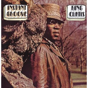 King Curtis - Instant Groove (Jazz)