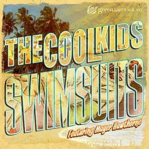 The Cool Kids - Swimsuits