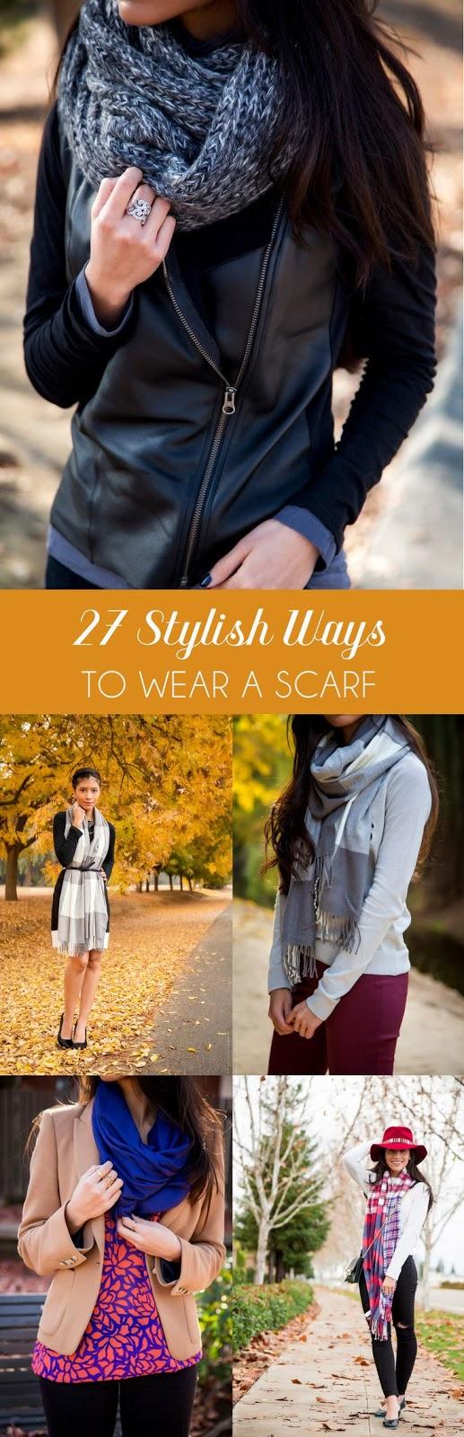 27 STYLISH WAYS TO WEAR A SCARF