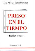 """""""Preso en el tiempo"""" (auto edición, 2012)"""