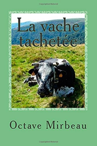 """La Vache tachetée"", CreateSpace, janvier 2015"
