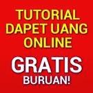 Tutorial gratis cari uang online