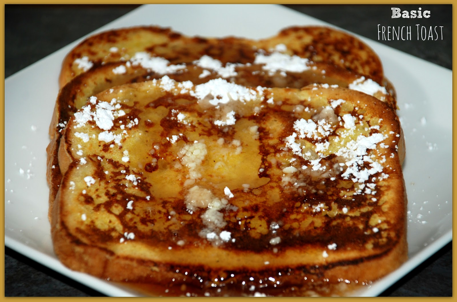 Living Rancho Delux: Basic French Toast