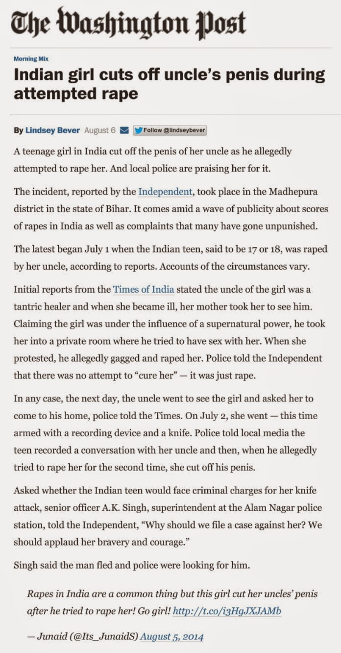 http://www.washingtonpost.com/news/morning-mix/wp/2014/08/06/indian-girl-cuts-off-uncles-penis-during-attempted-rape/