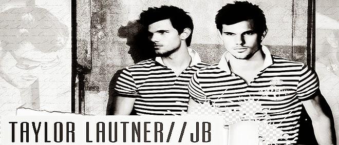 Irmandade Taylor Lautner