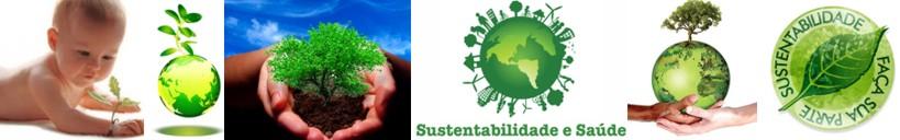 Sustentabilidade e Saúde