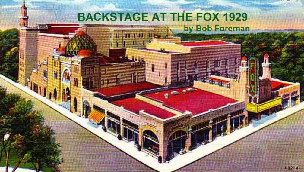 BACKSTAGE AT THE FOX 1929