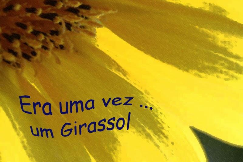 Era uma vez um Girassol...