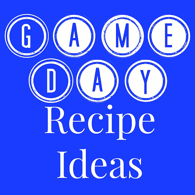 Game Day Recipe Ideas