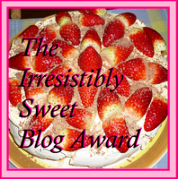 The Irrisistibly Sweet Blog Award