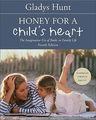 Honey For a Child's Heart by Gladys Hunt (book review)
