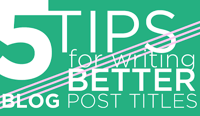 How to Write Blog Post Title for High Search Engine Traffic