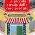 """Oggi in libreria: """"La piccola strada delle cose perdute"""" di Maria Duffy"""