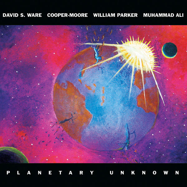 David S. Ware, PLANETARY UNKNOWN (AUM Fidelity)