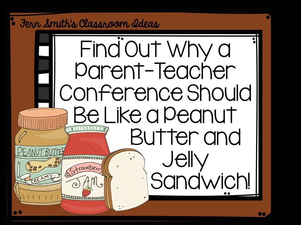 Fern Smith's Classroom Ideas Tuesday Teacher Tips: Parent-Teacher Conferences