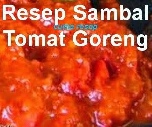 Resep Membuat Sambal Tomat Goreng Plus Terasi