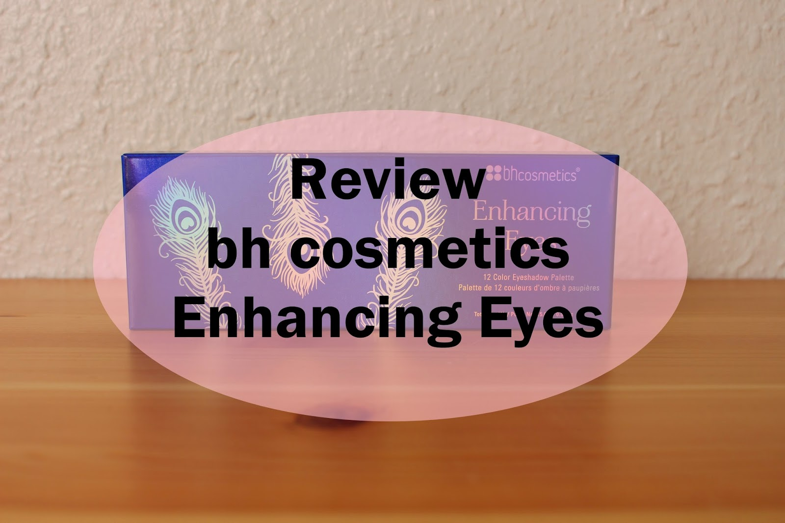 bh cosmetics enhancing eyes