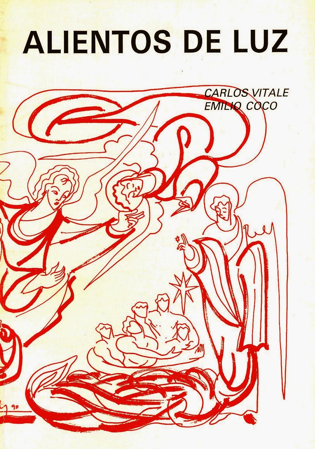 """Emilio Coco y Carlos Vitale, """"Alientos de luz"""". Col. Gárgola de Poesía. Ed. El Toro de Barro, Carboneras del Guadazón, 1984. edicioneseltorodebarro@yahoo.es"""