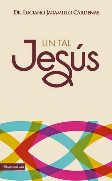 Luciano Jaramillo Cárdenas-Un Tal Jesús-