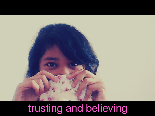trusting&believing
