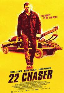 22 Chaser Poster