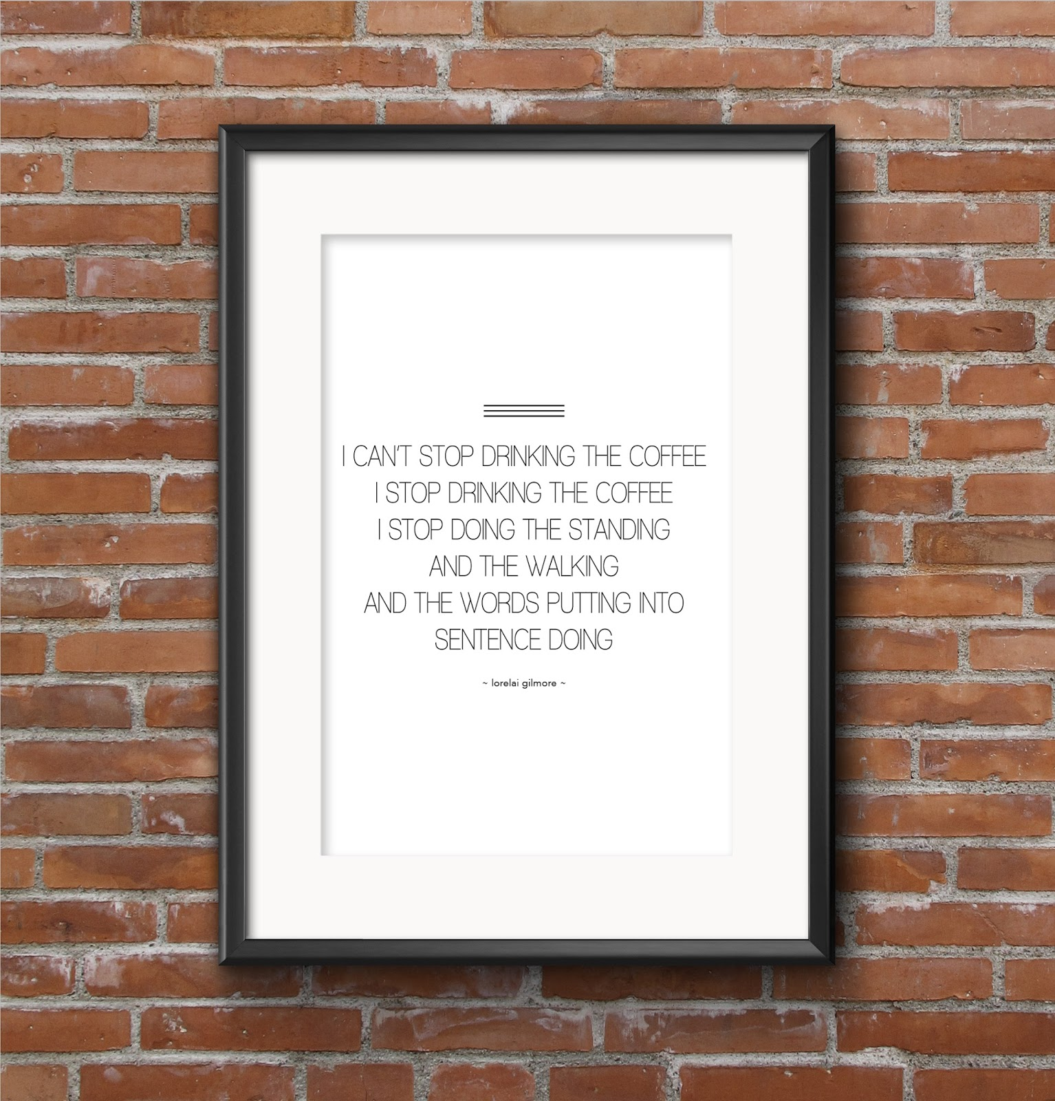 Free Gilmore Girls Coffee Quote Printable on VeryShannon.com! #gilmoregirls #coffee #printable #free