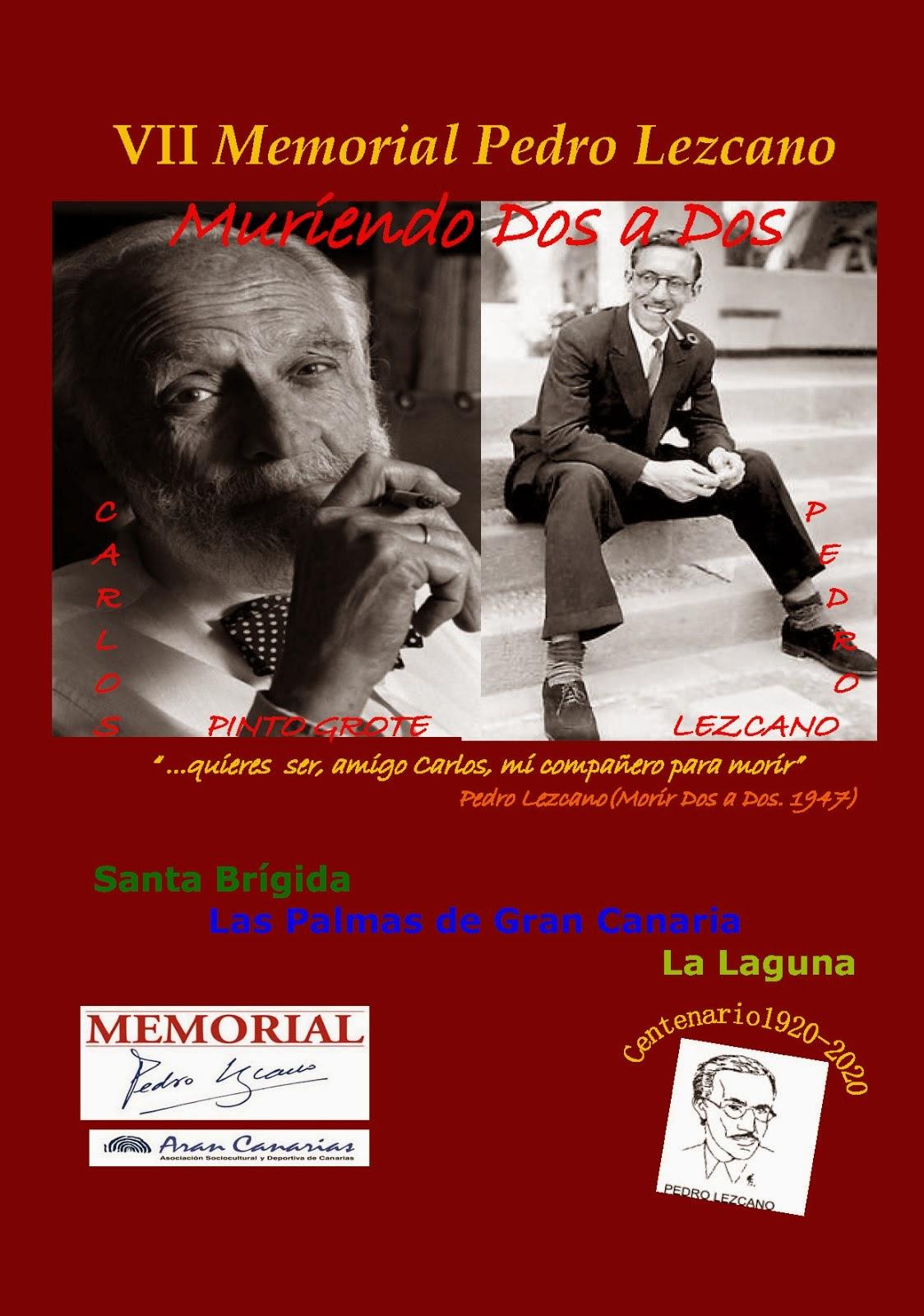 "VII MEMORIAL PEDRO LEZCANO: "" Muriendo dos a dos"