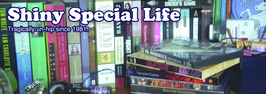 Shiny Special Life