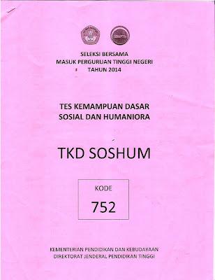 Naskah Soal Sbmptn 2014 Tes Kemampuan Dasar Ilmu Sosial Dan Humaniora (Tkd Soshum) Kode Soal 752