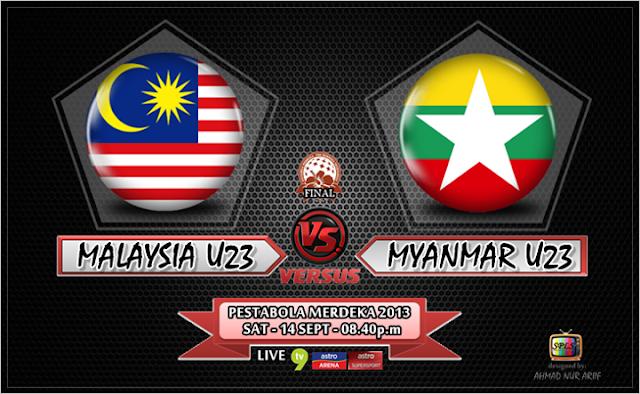 Keputusan Malaysia vs Myanmar 14 September 2013 - Final Pesta Bola Merdeka 2013