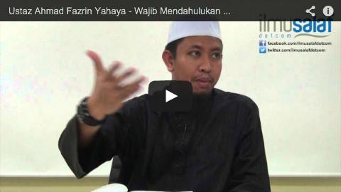 Ustaz Ahmad Fazrin Yahaya – Wajib Mendahulukan Berbuat Kebaikan kepada Ibu Bapa