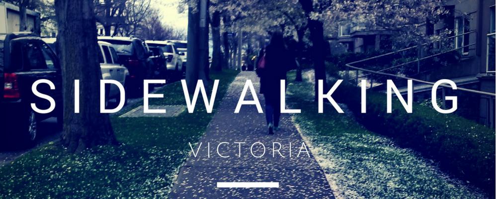 Sidewalking Victoria