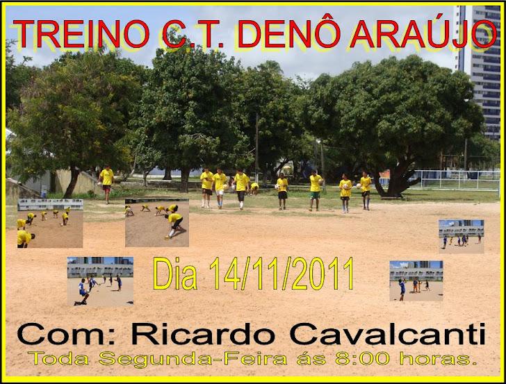 Treino do Dia 14 de Novembro de 2011 Com Ricardo Cavalcanti C.T. Denô Araújo