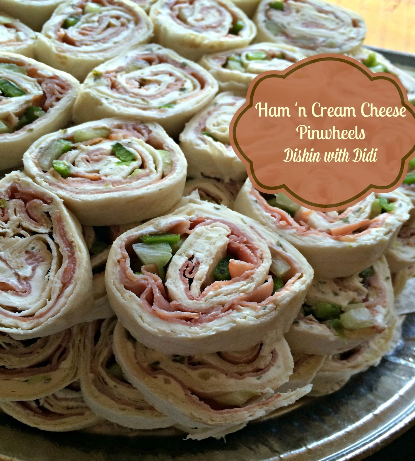 Dishin with Didi: Ham 'n Cream Cheese Pinwheels