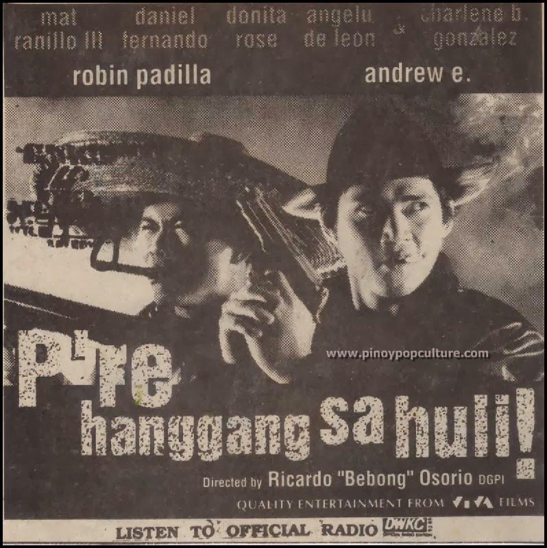 P're Hanggang Sa Huli, Andrew E., Robin Padilla