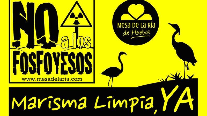 CAMPAÑA DE FIRMAS: NO A LOS FOSFOYESOS. Organiza: MESA DE LA RÏA de Huelva. Apoya AdA.