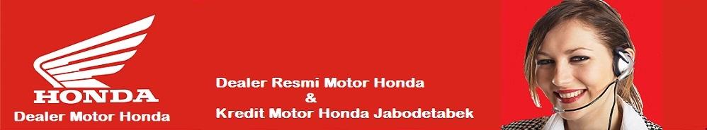 Dealer dan Kredit Motor Honda Jakarta