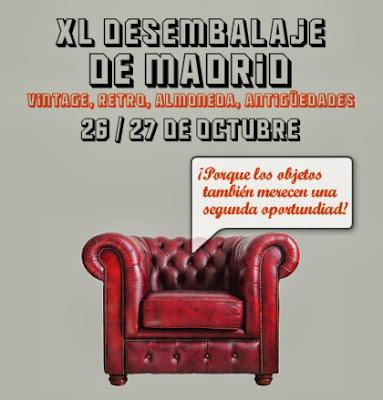 Feria Desembalaje Madrid - Vintage, Retro, Almoneda - 2013