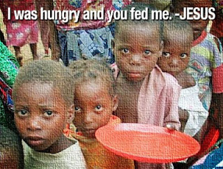 I was hungry and you fed me - Jesus (picture of starving children)