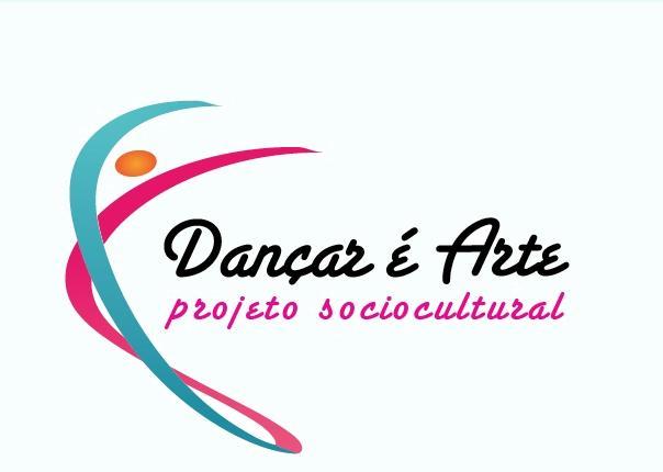 Dançar é Arte Projeto Sociocultural