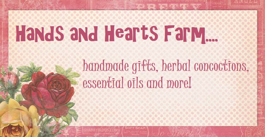 Hands and Hearts Farm...Gifts and Herbal Concoctions