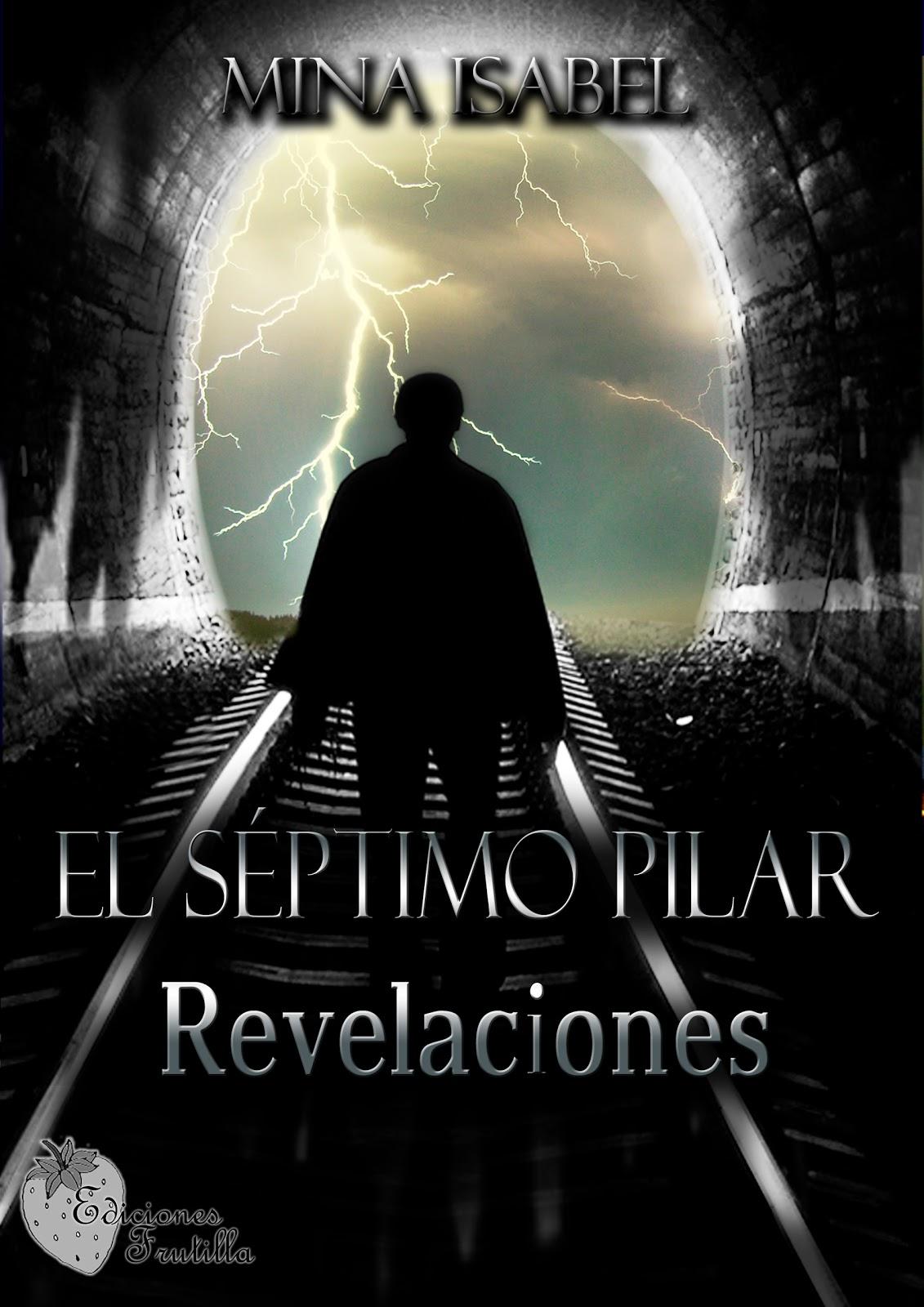 """Fic """"El séptimo pilar"""" de Mina Isabel. Portada"""