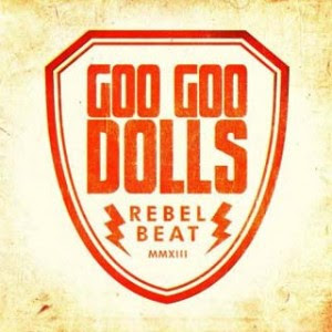 Goo Goo Dolls - Rebel Beat