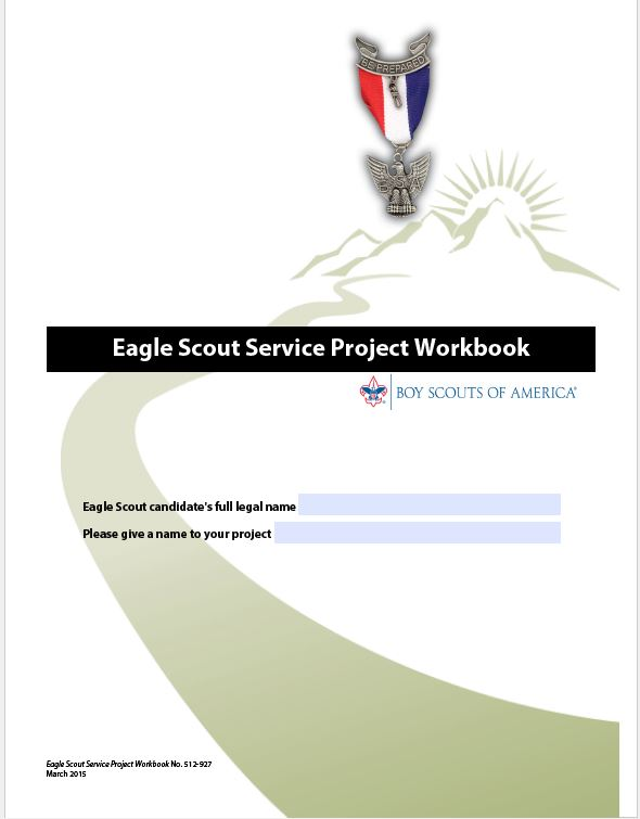 eagle scout project packet Boy scouts of america, guide to advancement 2015, section 9028,  answer:  from the current the eagle scout service project workbook,.