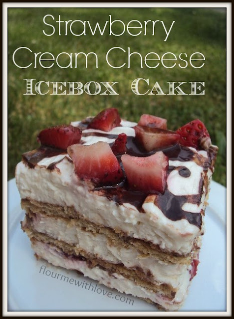 Strawberry Cream Cheese Icebox Cake Recipe, graham crackers, chocolate syrup